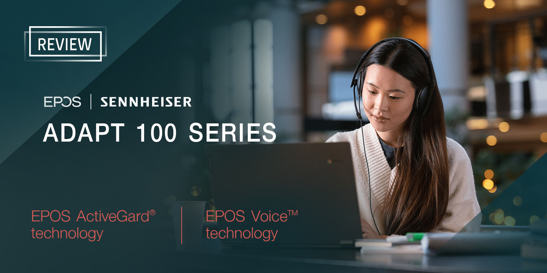[Review] ADAPT 100 Series หูฟังเพื่อการสนทนาหรือประชุมออนไลน์สำหรับมืออาชีพ ตัดเสียงรบกวนได้ดีเยี่ยม