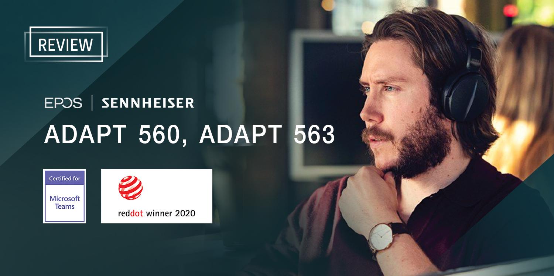 [Review] EPOS I SENNHEISER ADAPT 560, ADAPT 563 หูฟังบลูทูธไร้สายระดับพรีเมี่ยม คุยสุดชัด ตัดเสียงรบกวนเยี่ยม